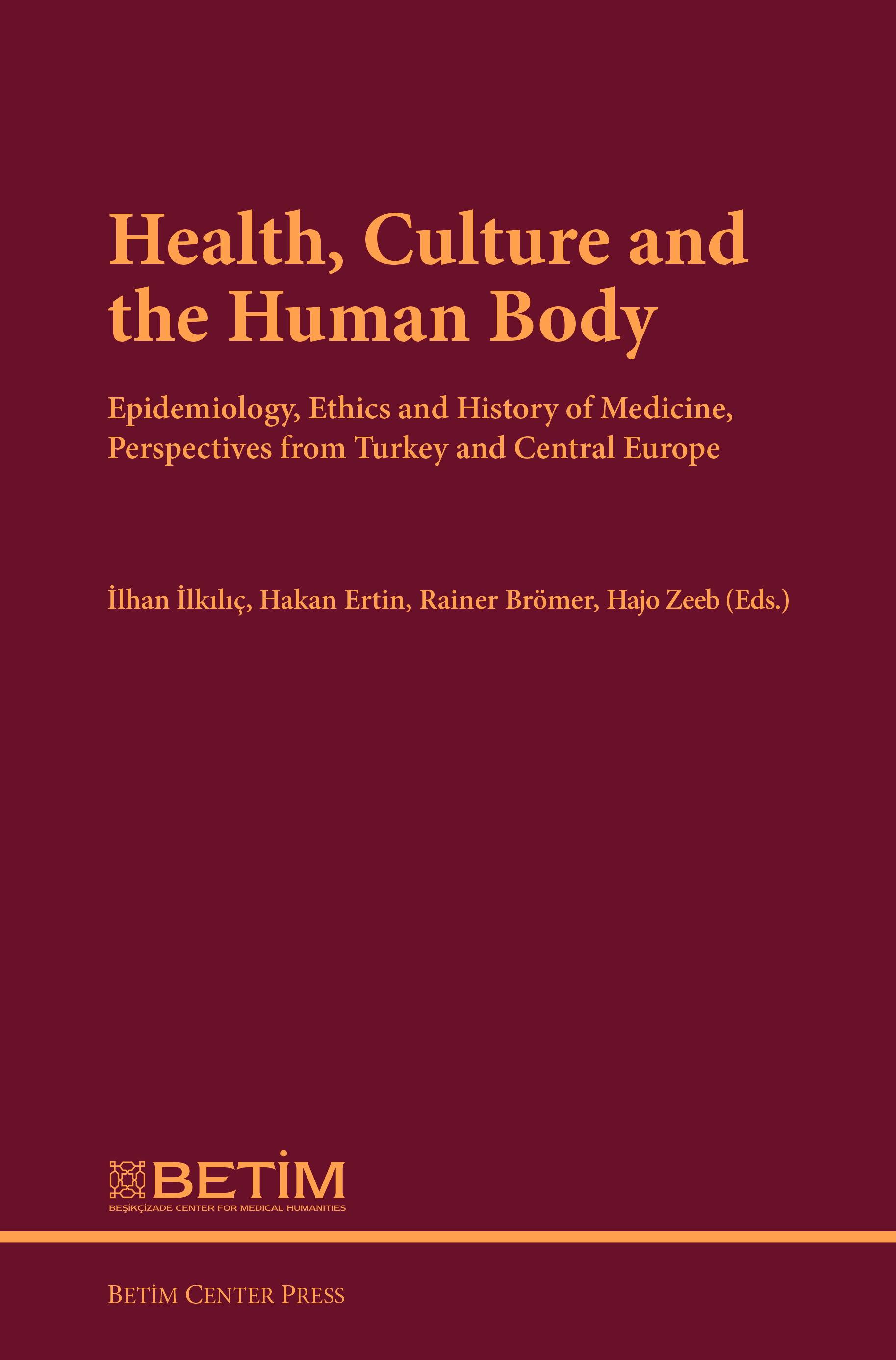 Health, Culture and The Human Body